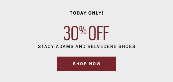 TODAY'S PICK |STYLISH STEPS |30% OFF Belvedere and Stacy Adams Shoes - SHOP NOW