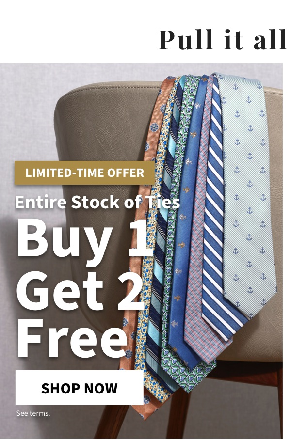 All Ties Buy 1 Get 2 Free - Shop Now