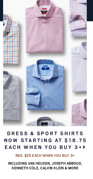 Dress & Sport Shirts NOW starting at $18.75 including Van Heusen, Joseph Abboud, Kenneth Cole, Calvin Klein & More