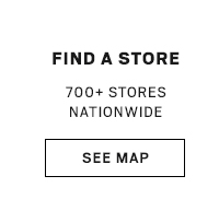 FIND A STORE | 700+ STORES NATIONWIDE