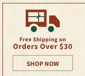 Free Shipping on Order over $30 - Shop Now
