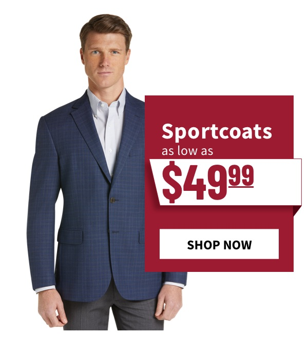 Sportcoats Starting at $49.99 - Shop Now