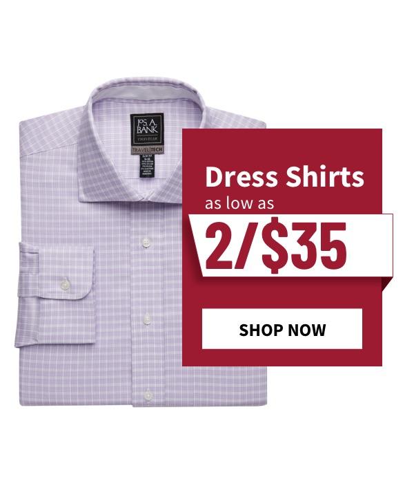 Dress Shirts Starting at 2/$35 - Shop Now