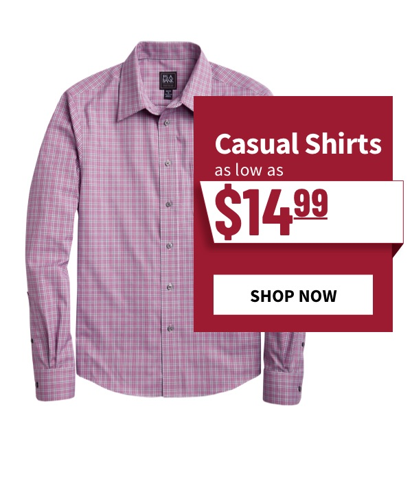 Casual Shirts as low as $14.99 - Shop Now