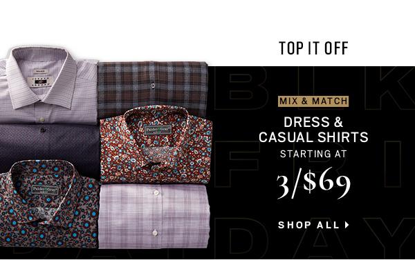 DRESS & CASUAL SHIRTS STARTING AT 3/$69 - Shop All