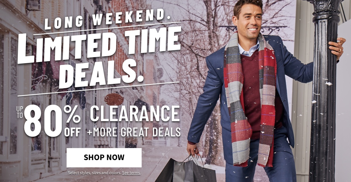 Long Weekend. Limited Time Deals. | UP TP 80% OFF CLEARANCE + MORE GREAT DEALS - Shop Now